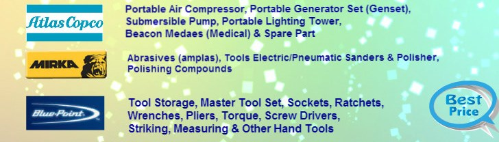 Atlas Copco, Air Compressor, Kompressor Udara, Generator Set, Genset, Lighting Tower, Submersible Pump, Pompa Celup, Mirka, Abrasives, Amplas, Polishing, Sanding, Hand Tools, Blue point, Snap On, Bahco, Hydraulic Breaker Furukawa